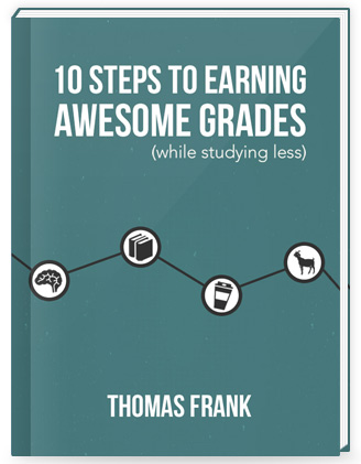 How to earn awesome grades by Thomas Frank